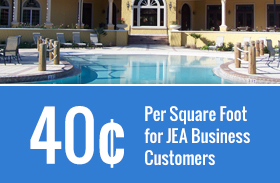40¢ Per Square Foot for JEA Business Customers