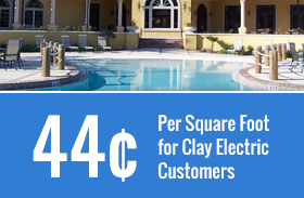 44¢ Per Square Foot for Clay Electric Customers